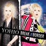 YOHIO - BREAK the BORDER