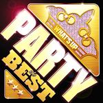 ヴァリアス・アーティスト - What's Up - Party the Best