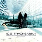 ICE - ICE TRACKS Vol.01