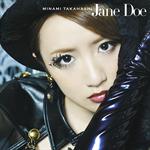 高橋みなみ - Jane Doe (Type A)
