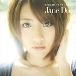 高橋みなみ - Jane Doe (Type C)