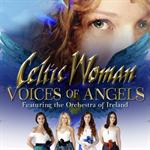 ケルティック・ウーマン - Voices Of Angels