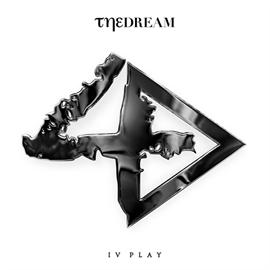 ザ・ドリーム - IV Play [DELUXE] (輸入盤)