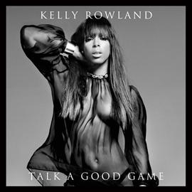 ケリー・ローランド - TALK A GOOD GAME (輸入盤)