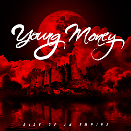 Young Money - The Rise of an Empire  (Deluxe) (輸入盤)