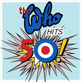 ザ・フー - The Who Hits 50