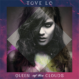 トーヴ・ロー - Queen Of The Clouds