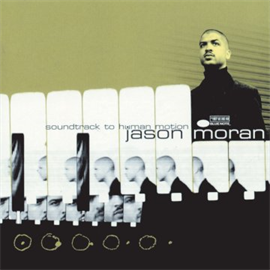 Jason Moran - Soundtrack To Human Motion(LP)