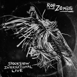 ロブ・ゾンビ - Spookshow International Live