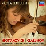 ニコラ・ベネデッティ - ショスタコーヴィチ&グラズノフ:ヴァイオリン協奏曲