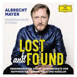 アルブレヒト・マイヤー - Lost and Found~18世紀オーボエ協奏曲集