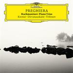 ギドン・クレーメル - Preghiera(祈り)~ラフマニノフ:悲しみの三重奏曲