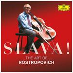 スラヴァ! ~ ロストロポーヴィチの芸術