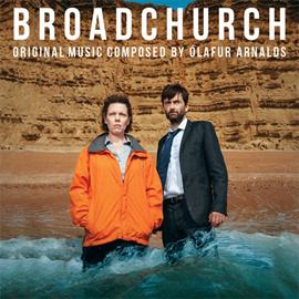 オーラヴル・アルナルズ - BROADCHURCH – オリジナル・サウンド・トラック