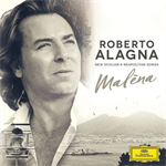 ロベルト・アラーニャ - Malena~ 新旧のシチリアとナポリを歌う