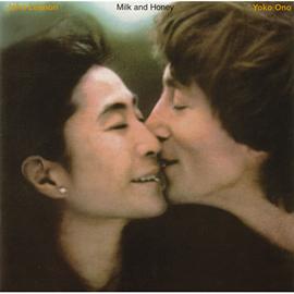 ジョン・レノン - Milk And Honey