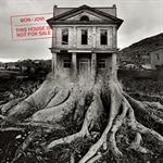 ボン・ジョヴィ - This House Is Not For Sale
