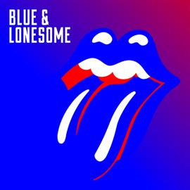 ザ・ローリング・ストーンズ - Blue & Lonesome