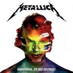 Metallica - ハードワイアード...トゥ・セルフディストラクト