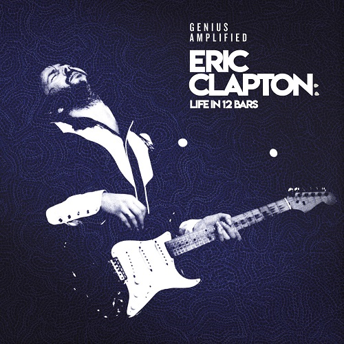 eric clapton life in 12 bars original motion picture soundtrack