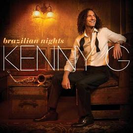Kenny G - Brazillian Nights(standard edition)