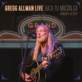 Gregg Allman - Gregg Allman Live: Back to Macon, GA