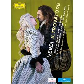 アンナ・ネトレプコ - ヴェルディ: 歌劇『トロヴァトーレ』(全曲)[DVD]