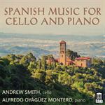 アンドリュー・スミス - チェロとピアノのためのスペイン音楽集