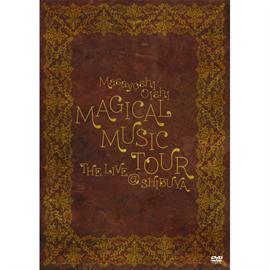 大石昌良 - MAGICAL MUSIC TOUR THE LIVE @SHIBUYA