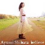 believe(初回限定盤)