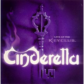シンデレラ - ライブ・アット・ザ・キー・クラブ 1998 アンド・モア