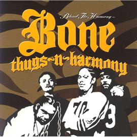 ボーン・サグスン・ハーモニー - BONE THUGS'N HARMONY PRESENTS BEHIND THE HARMONY 初回限定盤