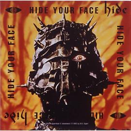 hide - HIDE YOUR FACE/HIDE
