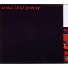 LUNA SEA - gravity/LUNA SEA