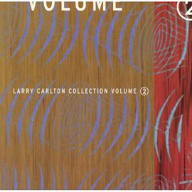 ラリー・カールトン - コレクション Vol.II/ラリー・カー