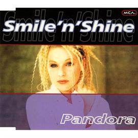 パンドラ - スマイル・アンド・シャイン/PANDOR