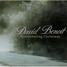 デヴィッド・ベノワ - リメンバリング・クリスマス/デビッド・ベ