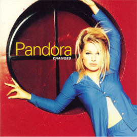 パンドラ - チェンジズ/PANDORA