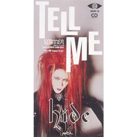 hide - TELL ME/ SCANNER [愛のデュエット?] featuring RYUICHI(LUNA SEA)