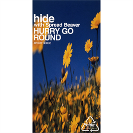 hide - HURRY GO ROUND