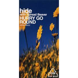 hide - HURRY GO ROUND