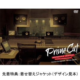 ラウドネス - PRIME CUT MASTERPIECE SESSIONS~dedicated to Munetaka Higuchi