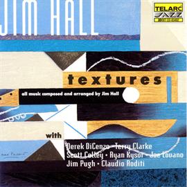 ジム・ホール - テクスチャ-ズ
