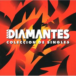 DIAMANTES - COLECCION DE SINGLES