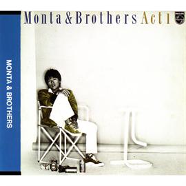 もんた&ブラザーズ - Monta&Brothers Act1