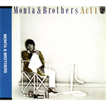 Monta&Brothers Act1