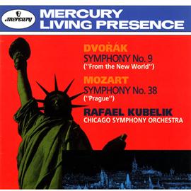 ラファエル・クーベリック - ドヴォルザーク:交響曲第9番《新世界より》モーツァルト:交響曲第38番《プラ