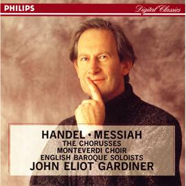 ジョン・エリオット・ガーディナー - ガ-ディナ-/ヘンデル:メサイア~合唱曲