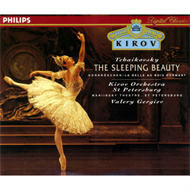 ワレリー・ゲルギエフ - チャイコフスキー/バレエ;眠りの森の美女