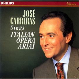ホセ・カレーラス - イタリア・オペラ名アリア15